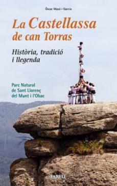 Carreracentenariometro.es La Castellassa De Can Torras: Historia Tradicio I Llegenda. Parc Natural De Sant Llorenç Del Munt I L Obac Image