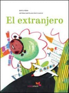 el extranjero-antonia santolaya-berta piñan-9788493564520