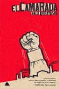 Rapidshare descargar libros gratis EL CAMARADA de TAKIJI KOBAYASHI 9788493829520