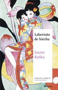 Ebooks en kindle store LABERINTO DE HIERBA de IZUMI KYOKA 9788494468520