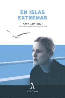 Libros de ingles para descargar EN LAS ISLAS EXTREMAS  de AMY LIPTROT (Literatura española)