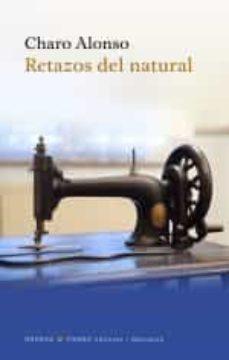 retazos del natural-charo alonso-9788494849220