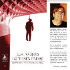 Descarga de libro gratis LOS ANGELES NO TIENEN PADRE (Spanish Edition) 9788494897320 ePub de FRANCISCO ANTONIO GONZALEZ