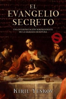 Descargar google ebooks mobile EVANGELIO SECRETO de KIRIL YESKOV