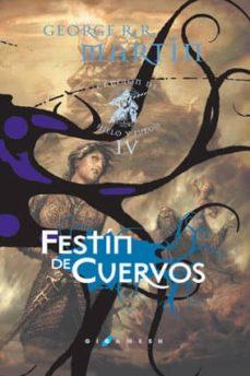 festin de cuervos (ed. lujo) (saga cancion de hielo y fuego 4)-george r.r. martin-9788496208520