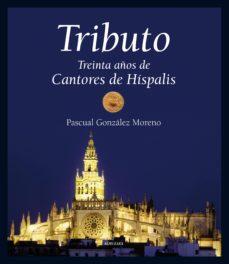 Viamistica.es Tributo: Treinta Años De Cantores De Hispalis Image