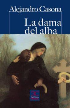 la dama del alba-alejandro casona-9788497404020