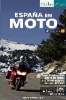 Valentifaineros20015.es España En Moto (4ª Ed.) (Maxi Guia Viva) Image