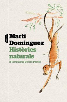 histories naturals-marti dominguez-9788498094220