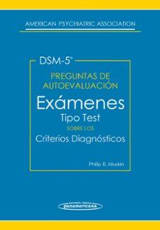 Descargar el libro joomla APA DSM-5 PREGUNTAS AUTOEVALUACION EXAMENES CRITERIOS DIAGNOSTICO S