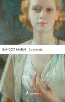 Libros de descargas de audio gratis. LA EXTRAÑA (Spanish Edition)