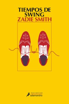 Ebooks descargar kostenlos deutsch TIEMPOS DE SWING de ZADIE SMITH 9788498388220 (Spanish Edition)