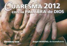 Carreracentenariometro.es Cuaresma 2012 Con La Palabra De Dios Image