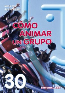 cómo animar un grupo (ebook)-maria jose aguilar idañez-9788498428520
