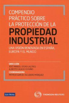 Javiercoterillo.es Compendio Practico Sobre La Proteccion De La Propiedad Industrial Image