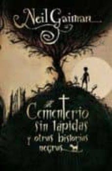 el cementerio sin lapidas y otras historias negras-neil gaiman-9788499181820