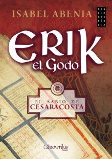 erik el godo (ebook)-isabel abenia-9788499677620