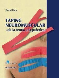 Compartir libro de descarga TAPING NEUROMUSCULAR: DE LA TEORÍA A LA PRÁCTICA in Spanish