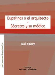 Eupalinos O El Arquitecto Paul Valery Epub
