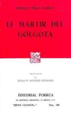 Curiouscongress.es El Martir Del Golgota (7ª Ed.) Image