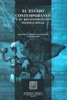 Inmaswan.es El Estado Contemporaneo Y Su Reconstruccion Institucional Image