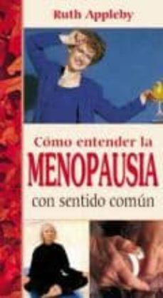 Iguanabus.es Como Entender La Menopausia Con Sentido Comun Image