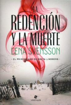 Buenos libros gratis para descargar en ipad LA REDENCION Y LA MUERTE de LENA SVENSSON 9789871568420 RTF PDF iBook