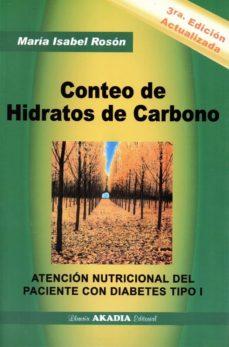 Los mejores libros de texto descargados CONTEO DE HIDRATOS DE CARBONO in Spanish de MARÍA ISABEL ROSÓN CHM PDB DJVU 9789875702820