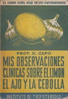 Chapultepecuno.mx Mis Observaciones Clínicas Sobre El Limón, El Ajo Y La Cebolla. Más De 170 Propiedades Curativas Del Limón Image