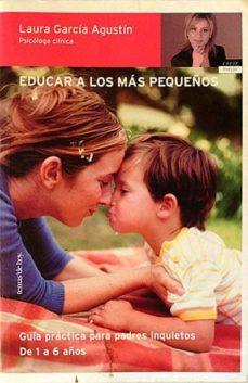 Javiercoterillo.es Educar A Los Más Pequeños. Guía Práctica Para Padres Inquietos. De 1 A 6 Años. Image