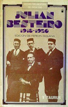 JULIÁN BESTEIRO 1918 - 1920 - VVAA |