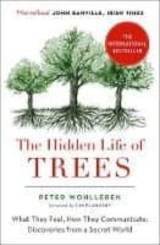 the hidden life of trees: what they feel, how they communicate-peter wohlleben-9780008218430