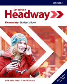 Gratis para descargar libros en pdf. HEADWAY ELEMENTARY STUDENT S BOOK WITH STUDENT S RESOURCE CENTRE (5TH EDITION) 9780194524230 de