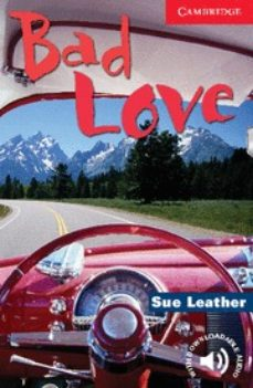Descarga de libros en francés BAD LOVE (LEVEL 1) PDB ePub iBook de SUE LEATHER 9780521536530