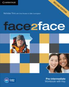 Descargas gratuitas para libros en mp3. FACE2FACE FOR SPANISH SPEAKERS WORKBOOK WITH KEY (2ND EDITION) (L EVEL PRE-INTERMEDIATE) DJVU MOBI FB2 9781107603530 de