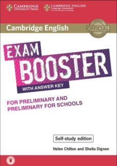 Descarga gratuita de ebooks de epub CAMBRIDGE ENGLISH EXAM BOOSTER WITH ANSWER KEY FOR PRELIMINARY AND PRELIMINARY F (Literatura española) 9781108601030 iBook PDB CHM de AA.VV