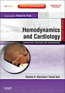 Ebook para descarga de conocimiento general HEMODYNAMICS AND CARDIOLOGY: NEONATOLOGY QUESTIONS AND CONTROVERS IES, EXPERT CONSULT - ONLINE AND PRINT (2ND ED.)