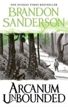 arcanum unbounded-brandon sanderson-9781473225930