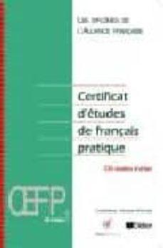 Inmaswan.es Certificat D Etudes De Français Pratique (Niveau 1) (Inclus Cd-au Dio) Image