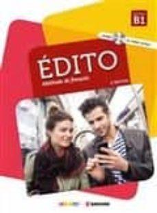 edito, methode de français: niveau b1 (incluye cd y dvd)-m. alcaraz-e. heu-9782278087730