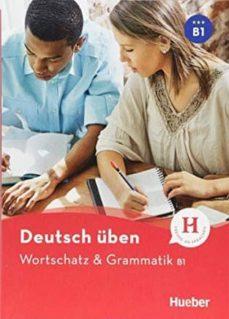 DT.UEBEN WORTSCH.& GRAMM. B1