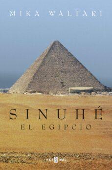 Epub ebooks descargas gratuitas SINUHÉ, EL EGIPCIO de MIKA WALTARI  9788401018930