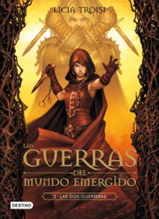 Descargar desde google books online gratis LAS GUERRAS DEL MUNDO EMERGIDO II: LAS DOS GUERRAS 9788408037330