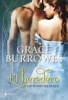 el heredero (los planes del duque nº 1)-grace burrowes-9788408109730