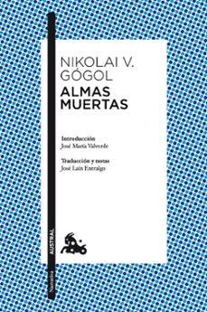 Descarga de libros de texto móvil ALMAS MUERTAS in Spanish RTF de NICOLAI V. GOGOL 9788408117230