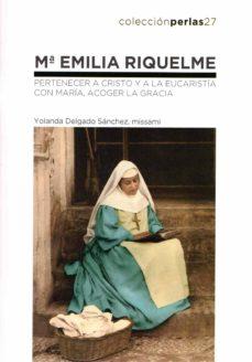 Google book search startet buch descarga MARÍA EMILIA RIQUELME en español 9788412086430