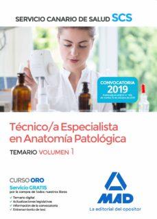 Descargar libros pdf gratis en línea TECNICO/A ESPECIALISTA EN ANATOMIA PATOLOGICA DEL SERVICIO CANARIO DE SALUD. TEMARIO (VOL. 1) 9788414232330 de  in Spanish