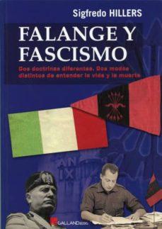 falange y fascismo-sigfredo hillers-9788415043430