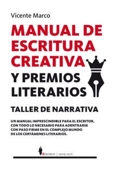 manual de escritura creativa y premios literarios-vicente marco aguilar-9788415441830
