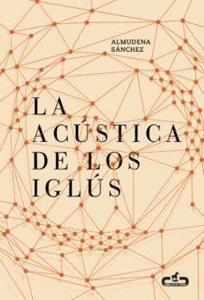 Valentifaineros20015.es La Acustica De Los Iglus Image